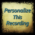 Personalize This Recording only
