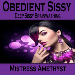 Obedient Sissy
