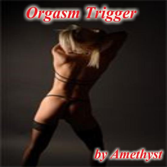 Orgasm Trigger 59